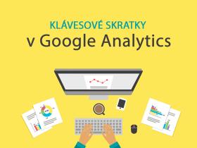 Využívate klávesové a prehľadové skratky v Google Analytics?