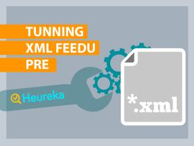 Ako upgradovať XML feed pre Heureku?