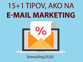 15 + 1 tipov, ako na e-mail marketing