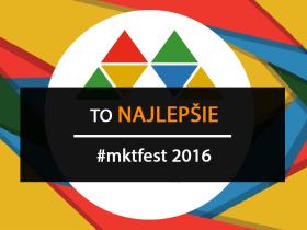 To najlepšie z Marketing Festivalu 2016