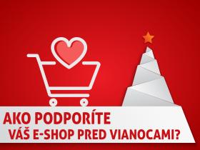 Ako pred Vianocami podporíte váš e-shop?
