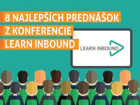 8 najlepších prednášok z konferencie Learn Inbound