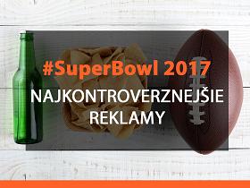 Najkontroverznejšie reklamy na Super Bowl 2017