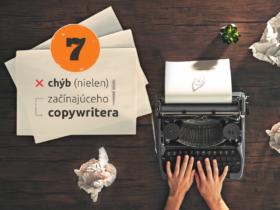 7 chýb (nielen) začínajúceho copywritera