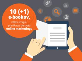 10+1 e-bookov, vďaka ktorým preniknete do sveta online marketingu