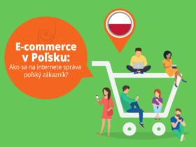 E-commerce v Poľsku: Ako sa na internete správa poľský zákazník?