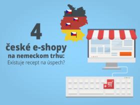 4 české e-shopy na nemeckom trhu: Existuje recept na úspech?