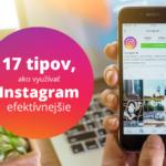 17 tipov, ako využívať Instagram efektívnejšie