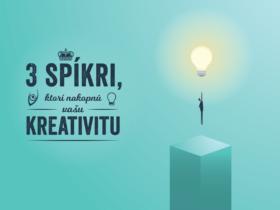 3 spíkri, ktorí nakopnú vašu kreativitu
