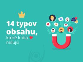 14 typov obsahu, ktoré ľudia milujú