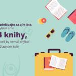 Vzdelávajte sa aj v lete. Vybrali sme 4 knihy, ktoré by nemali chýbať v žiadnom kufri