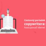 Cestovný poriadok copywritera: Nastupovať! Ideme!