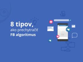 8 tipov, ako prechytračiť FB algoritmus