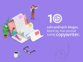 10 zahraničných blogov, ktoré by mal poznať každý copywriter
