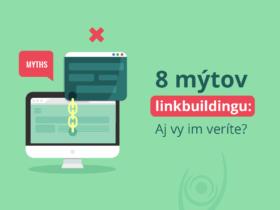 8 mýtov linkbuildingu: Aj vy im veríte?