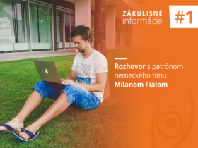 Zákulisné informácie # 1: Rozhovor s patrónom nemeckého tímu Milanom Fialom