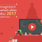 7 magických vianočných reklám roku 2017 s myšlienkou