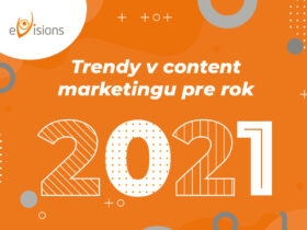 Trendy v content marketingu pre rok 2021