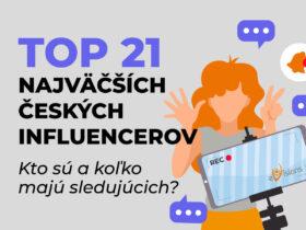 TOP 21 najväčších českých influencerov – kto sú a koľko majú sledujúcich?