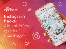 Instagram hacks: Ako efektívne využívať hashtagy?